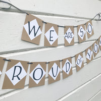 """We Are So Proud Of You"" Graduation Banner"