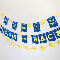 """Love You To the Moon and Back"" Banner"