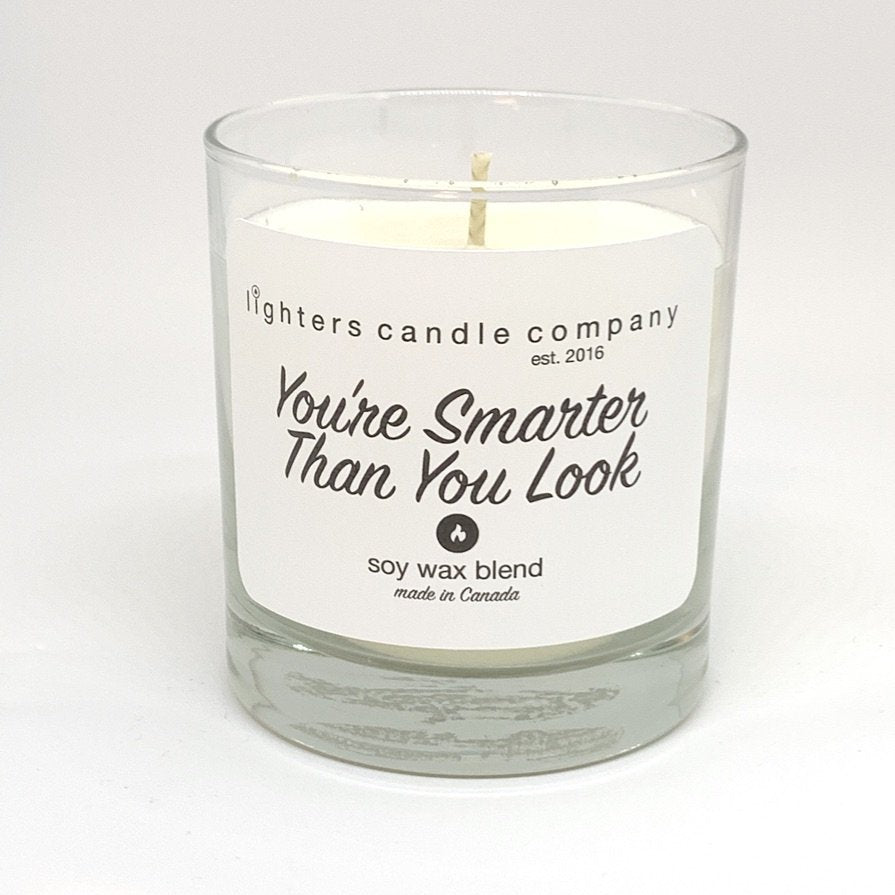 You're Smarter Than You Look Candle