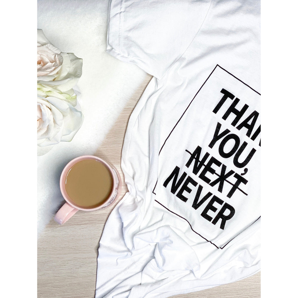 "The ""Thank you Never"" T-shirt"