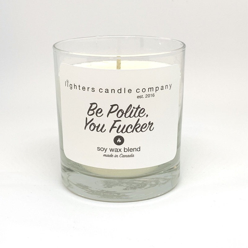 Be Polite you Fucker Candle
