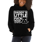 Daddy's Little Fuck Toy Unisex Hoodie