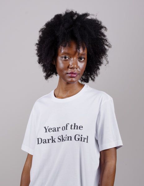 Year of the Dark Skin Girl T-Shirt