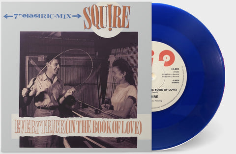 Squire - Every Trick (In The Book Of Love)  - Vinyl 7 inch BLUE