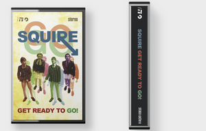 Squire -  Get Ready To Go! Cassette