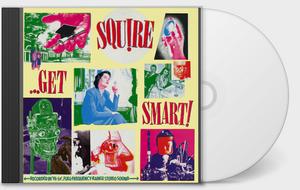 Squire - Get Smart! CD
