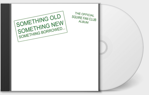 Squire - The Official Squire Fan Club Album CD
