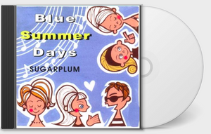 Sugarplum - Blue Summer Days CD