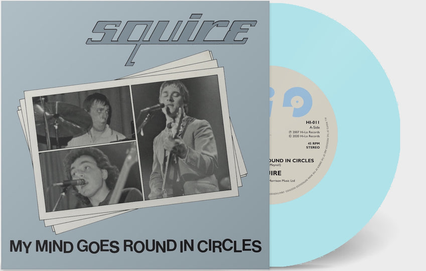 Squire - My Mind Goes Round In Circles  - Vinyl 7 inch BLUE