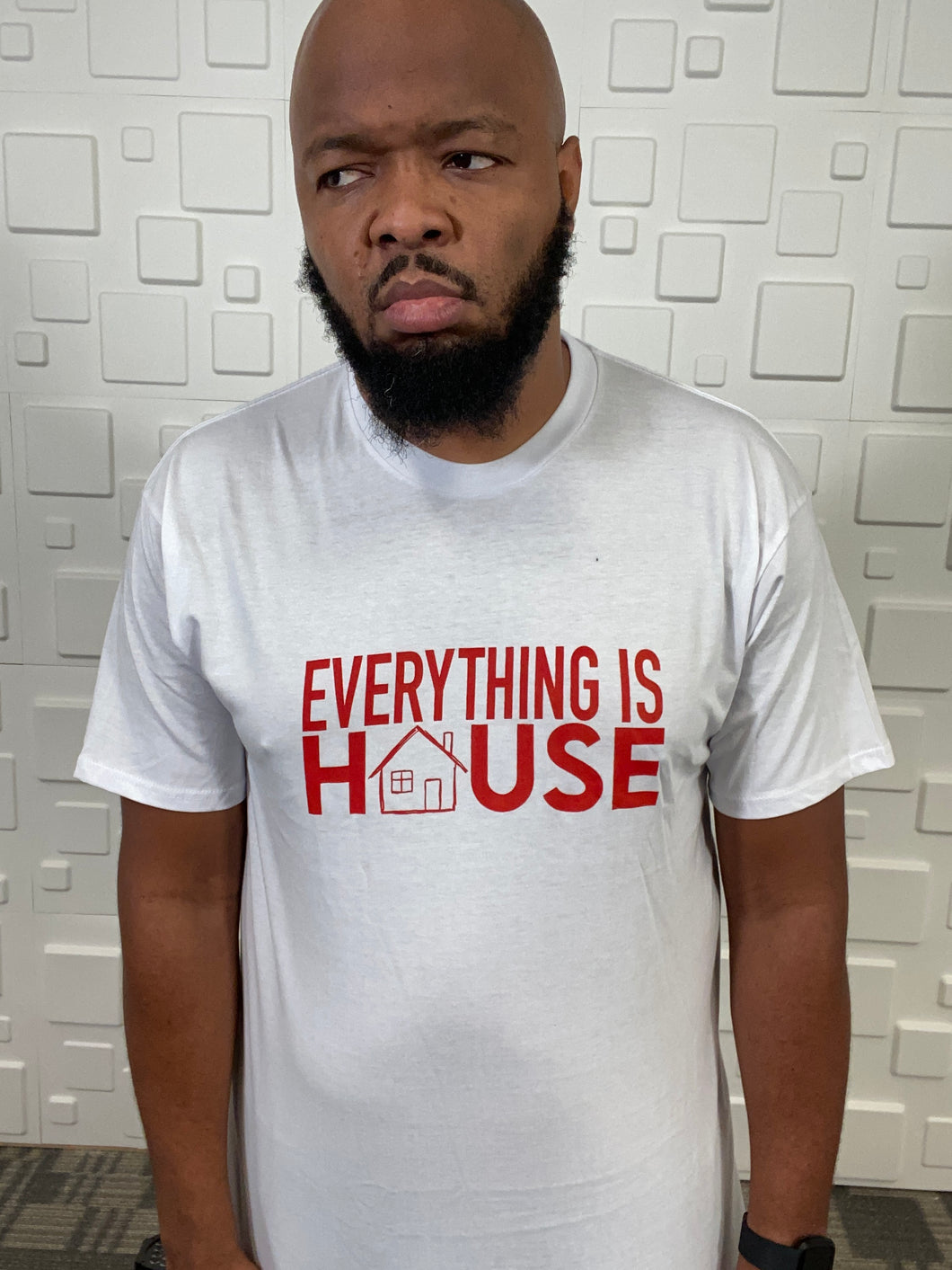 Everything Is House T-Shirt