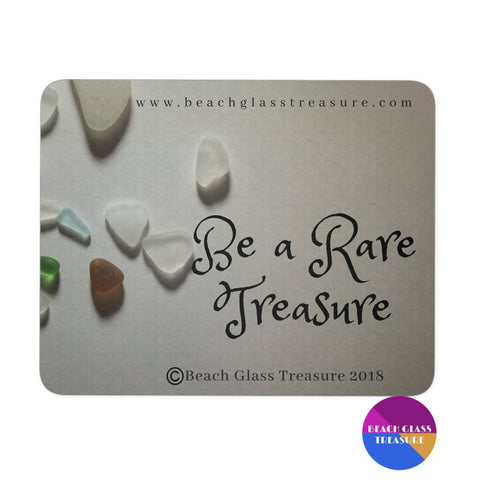 Be A Rare Treasure Mousepad - Beach Glass Pieces - Mousepads