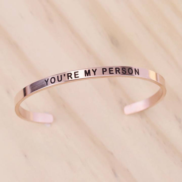 You Are My Person Cuff Bracelet