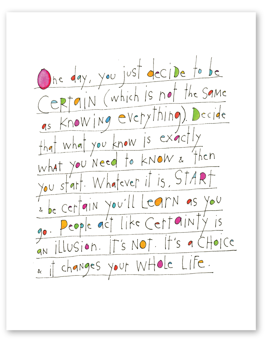Certain Choices Print