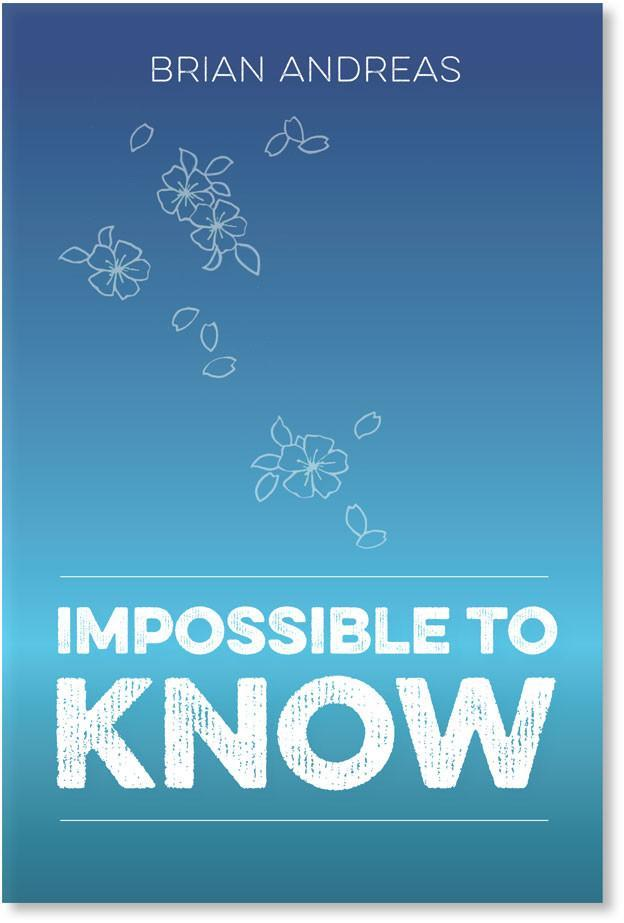 Impossible to Know Book