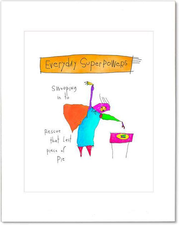 Everyday Superpowers Prints