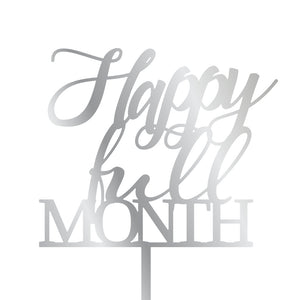 'Happy Full Month' Cake Topper
