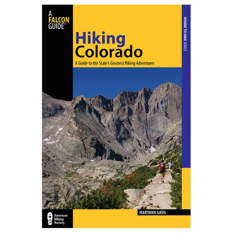 Globe Pequot Press Hiking Colorado 3Rd