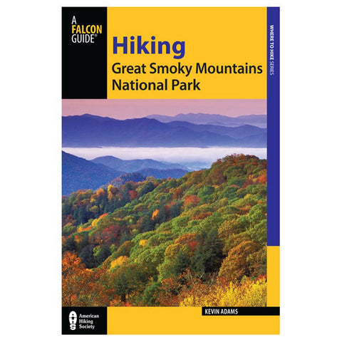 Globe Pequot Press Hiking Great Smoky Mtns Np 2E