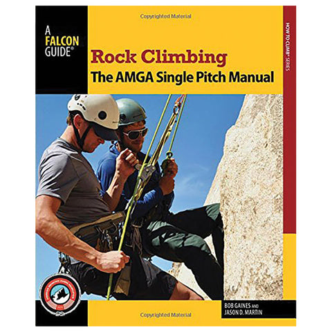 National Book Network Rock Climbing Amga Manual