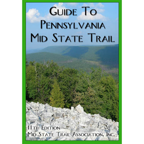 Mid State Trail Association Map & Guide to the Mid State Trail 7 Mountains PA
