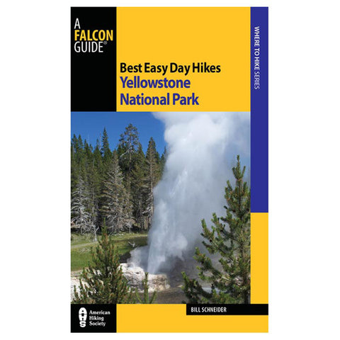 Globe Pequot Press Best Easy Day Hikes: Yellowstone 3Rd