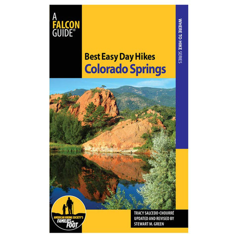 Globe Pequot Press Best Easy Day Hikes: Colorado Springs 2Nd