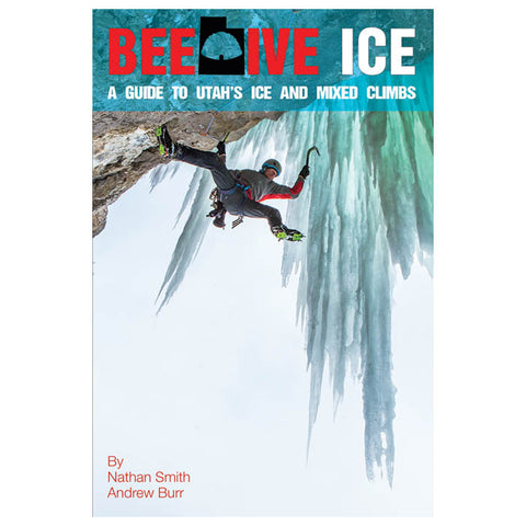 Nathan Smith Beehive Ice:Ut's Ice/Mix Climb