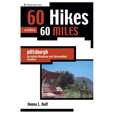Menasha Ridge Press 60 Hikes W/In 60 Mi Pittsburgh