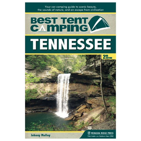 Menasha Ridge Press Best In Tent Camping: Tennessee