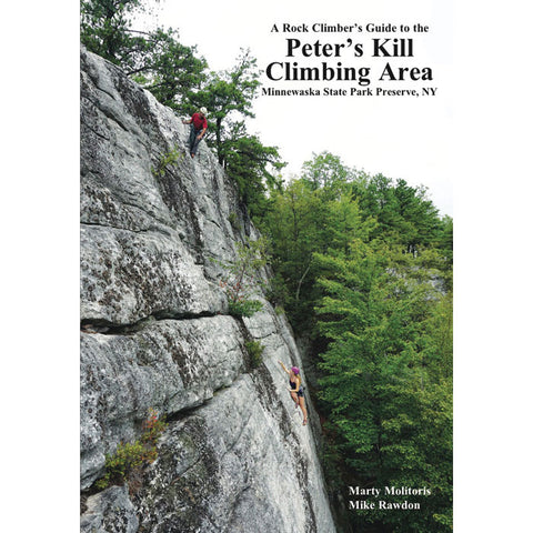 Alpine Endeavors Rock Climber's Guide to Peter's Kill Climbing Area