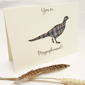 """You're Magnipheasant!"" Card"