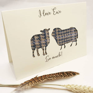 """I love Ewe so much!"" Card"