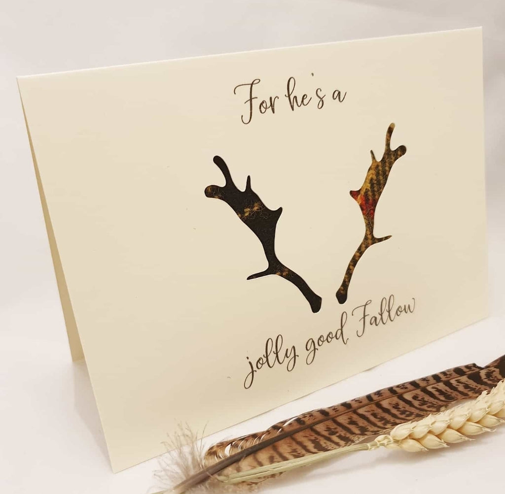 """For he's a jolly good Fallow"" Card"