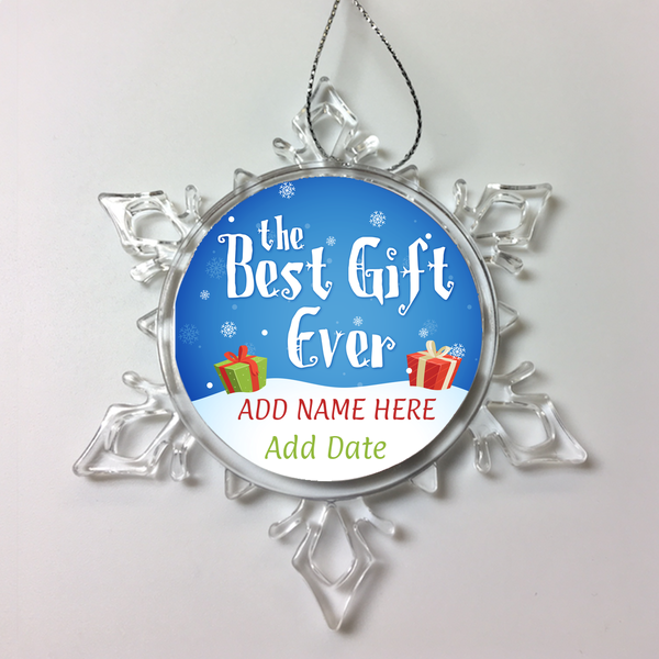 Best Gift Ever! Personalized Christmas Ornament
