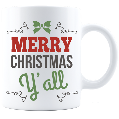 Merry Christmas Y'All White Coffee Mug