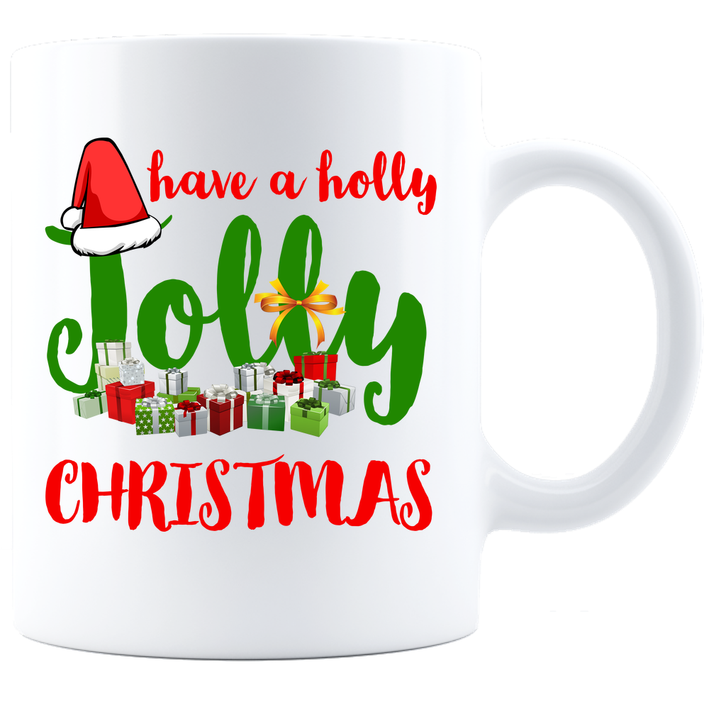 Have A Holly Jolly Christmas White Coffee Mug