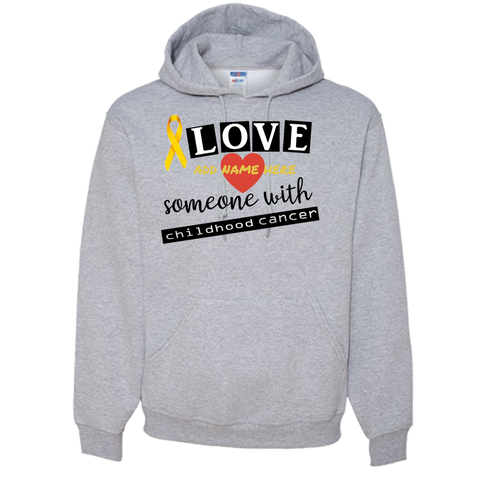 I LOVE SOMEONE WHO HAS CHILDHOOD CANCER Adult Hoodie