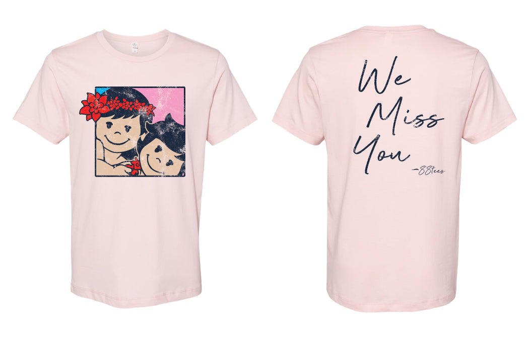 MENS WE MISS YOU TEE