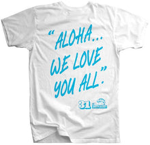 Load image into Gallery viewer, KIDS 31 YEARS OF ALOHA TEE