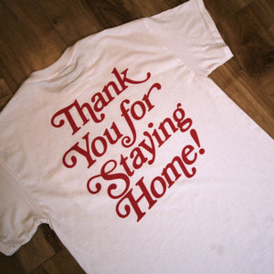 """Thank You for Staying Home"" Pocket T-Shirt"