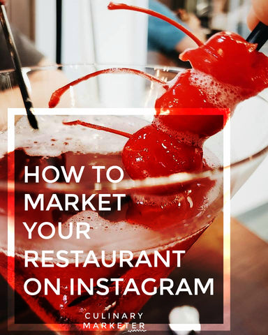How to market your Restaurant on Instagram.