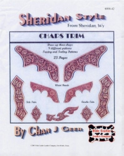 Leather craft Instructions Sheridan Style CHAP TRIM Chan J Geer,