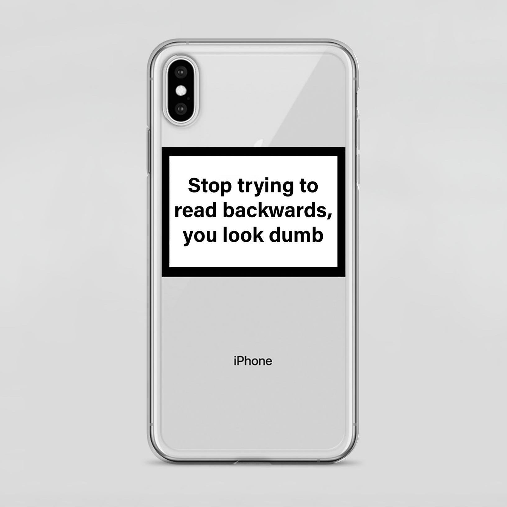 coque stop trying to read backwards you look dumb coque apple iphone x airpods futurxwear 2000x