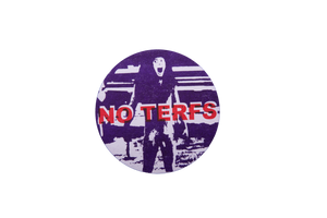 NO TERFS Sticker