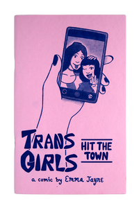Trans Girls Hit The Town by Emma Jayne
