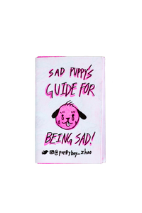 Sad Puppy's Guide for Being Sad by D Wang Zhao