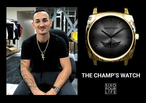 Sixofour Life & Max Holloway's Limited Edition: The Champ's Watch