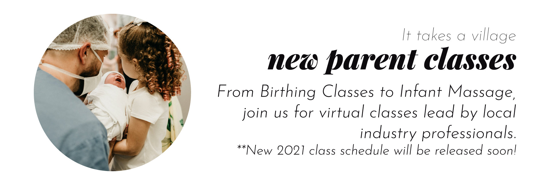 New Parent Classes