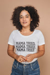 Mama Tried Scoop Neck Tee