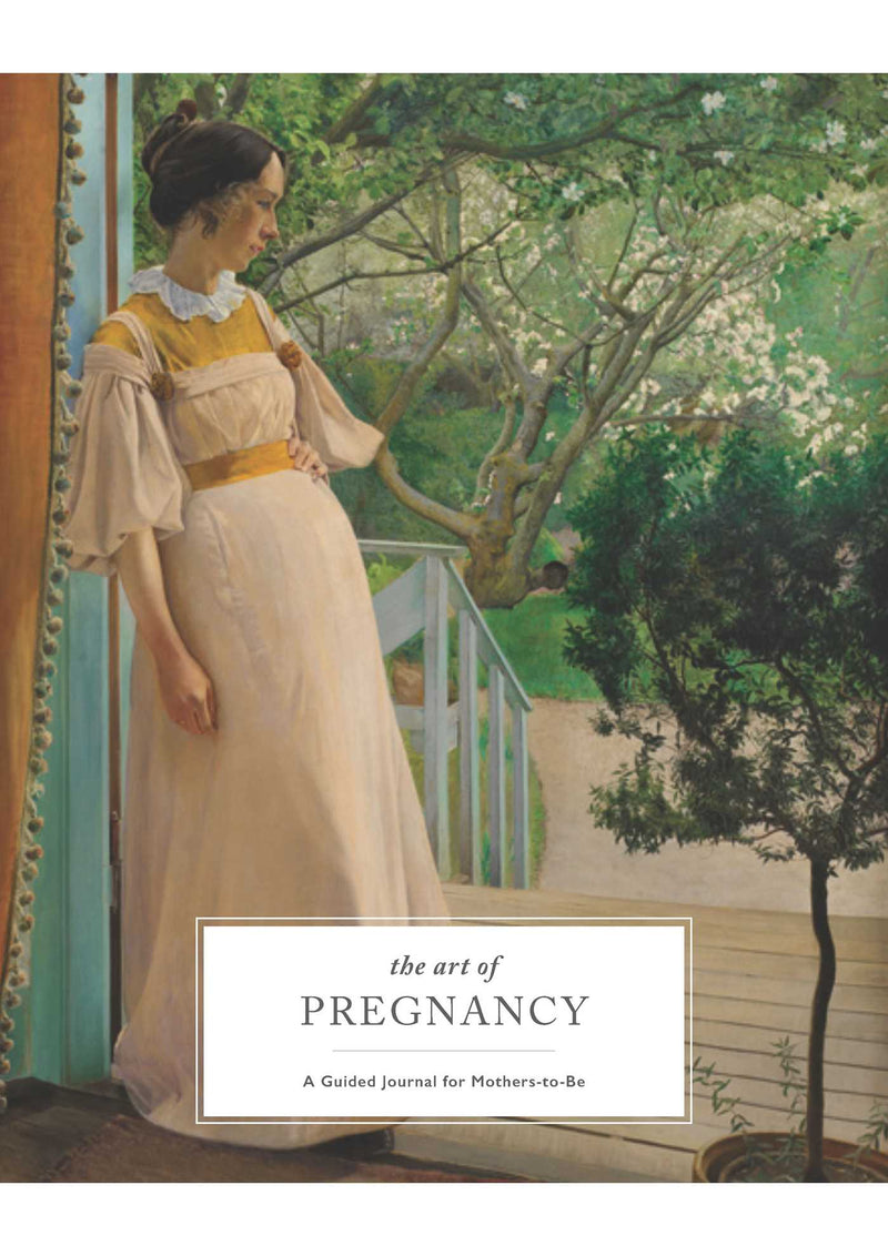 The Art of Pregnancy A Guided Journal for Mothers-to-be